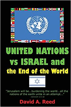 Book United Nations vs Israel and the End of the World