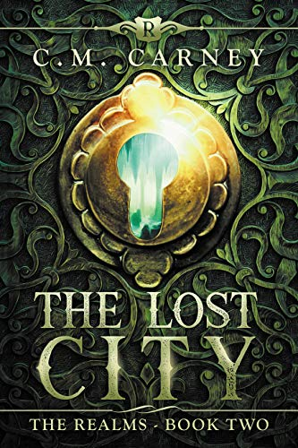 The Lost City: The Realms Book Two: (An Epic LitRPG Series) ()