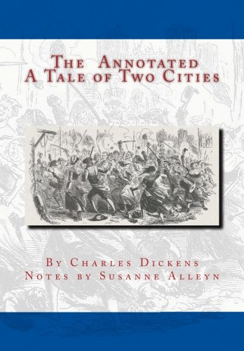 The Annotated A Tale of Two Cities (A Tale Of Two Cities Modern English)