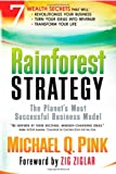 img - for Rainforest Strategy: The Planet's Most Successful Business Model book / textbook / text book