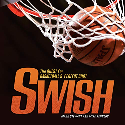 Swish: The Quest for Basketball