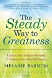 The Steady Way to Greatness, Melanie Barnum, 0738738352