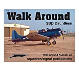 img - for Douglas SBD Dauntless - Walk Around No. 33 book / textbook / text book