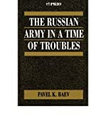 img - for [ The Russian Army in a Time of Troubles (International Peace Research Institute, Oslo (Prio) #13) By Baev, Pavel ( Author ) Paperback 1996 ] book / textbook / text book