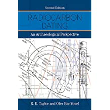 Radiocarbon Dating: An Archaeological Perspective