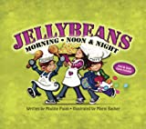 Jellybeans Morning, Noon and Night