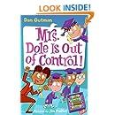 My Weird School Daze #1: Mrs. Dole Is Out of Control!