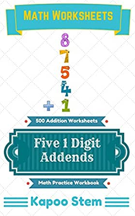 500 Addition Worksheets with Five 1-Digit Addends: Math Practice ...