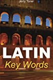 Latin Key Words (Oleander Language & Literature)