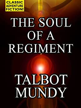 The Soul of a Regiment by [Mundy, Talbot]