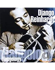 REINHARDT,DJANGO - DJANGOLOGY