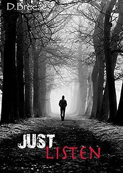 Just Listen (Mind Over Matter Book 1) by [Breeze, D]