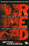 RED: Better R.E.D. Than Dead (Red (DC Comics))
