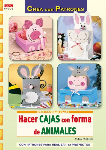 HACER CAJAS CON FORMAS DE ANIMALES (Spanish Edition): PADBERG ANNA: 9788498742008: Amazon.com: Books