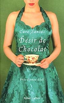 Désir de chocolat par Santos