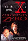 """Ground Zero (The X-Files)"" av Kevin J Anderson"