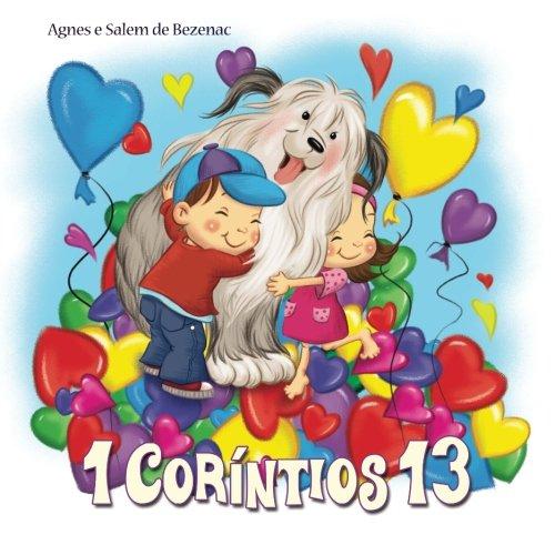 1 Coríntios 13: O capítulo do amor (A Bíblia para Crianças) (Volume 6) (Portuguese Edition) pdf