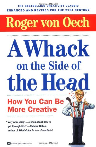 A Whack on the Side of the Head: How You Can Be More - Premium Careers Outlets