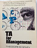 TA for Management, Making Life Work, Theodore B. Novey, 0915190052