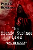 THE BRENDA STRANGE FILES: The Bag of Souls