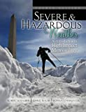 Severe and Hazardous Weather : An Introduction to High Impact Meteorology, Rauber, Robert and Walsh, John, 1465250700