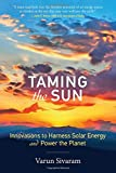 img - for Taming the Sun: Innovations to Harness Solar Energy and Power the Planet (The MIT Press) book / textbook / text book
