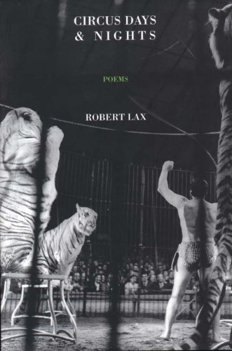 Circus Days and Nights by Lax, Robert (2009) Paperback