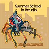 Summer School in the City, Amy Powell Zalewski, 0977360822