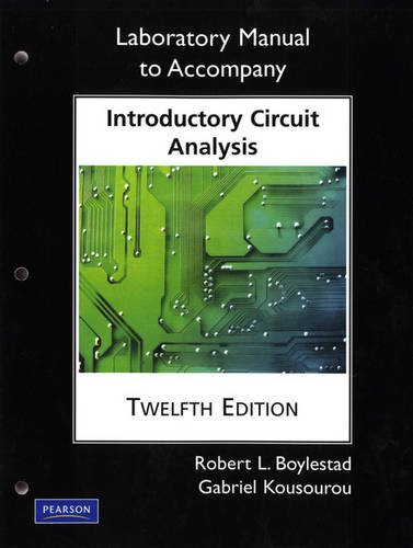 Laboratory Manual for Introductory Circuit Analysis (Pearson Custom Electronics Technology)