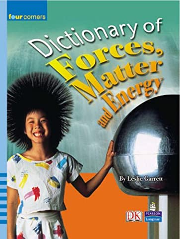Four Corners: Dictionary of Forces and Energy (Garrett Stage 2)