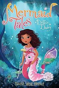 Twist and Shout (Mermaid Tales)