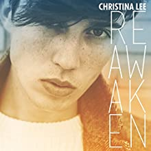 Reawaken: Under My Skin, Book 2 Audiobook by Christina Lee Narrated by Iggy Toma