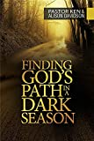 img - for Finding God's Path in a Dark Season book / textbook / text book