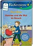 Hannes und die Wut im Bauch: Mit 16 Seiten Leserätseln und -spielen (Büchersterne)