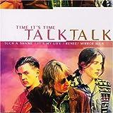 Time It's Time by Talk Talk