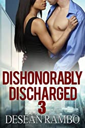 Dishonorably Discharged 3: The Ex's Tour