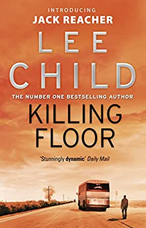 Amazon Com Killing Floor Jack Reacher Book 1 Ebook