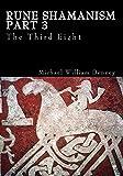 Rune Shamanism Part 3 - The Third Eight