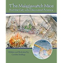 Malagawatch Mice and the Cat Who Discovered America