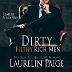 Dirty Filthy Rich Men | Laurelin Paige
