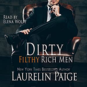 Dirty Filthy Rich Men Audiobook