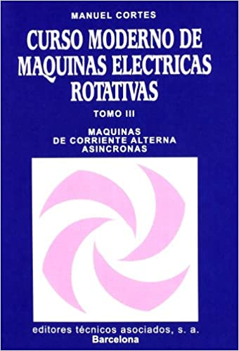 Curso Moderno De Máquinas Eléctricas... (Spanish Edition): Unknown ...