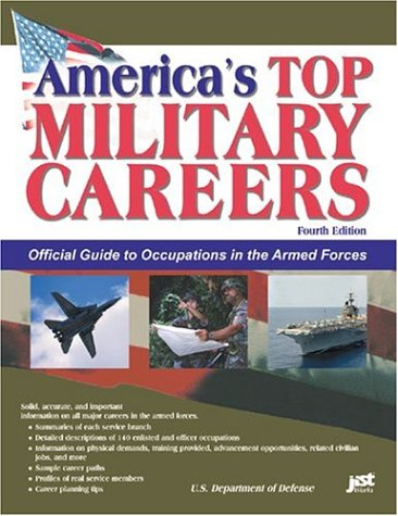 Americas Top Military Careers: Official Guide to Occupations in the Armed Forces