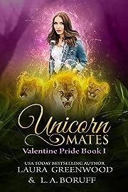 Unicorn Mates (Valentine Pride Book 1)