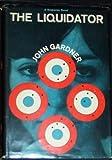 The Liquidator, John E. Gardner, 0670430080