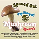 Spaced Out: Story of Mushroom Records