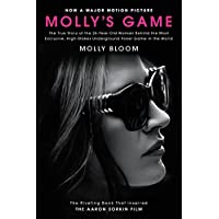 Deals on Mollys Game: The True Story of the 26-Year-Old Woman Kindle Edition
