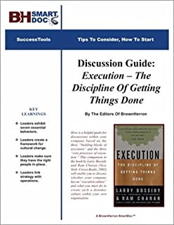 Discussion Guide: Execution -- The Discipline Of Getting Things Done (B00008WHPW) | Amazon Products