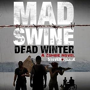 Mad Swine: The Beginning Audiobook