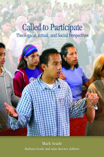 Read Online Called to Participate: Theological, Ritual, and Social Perspectives ebook